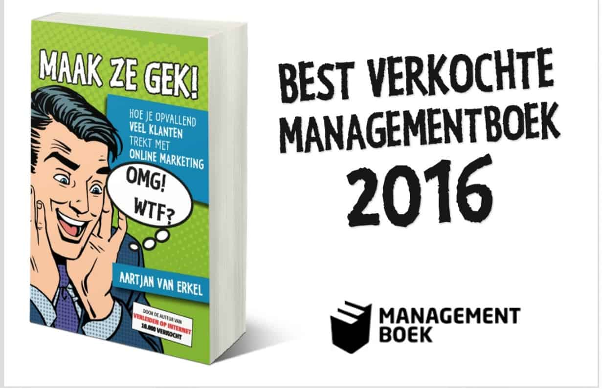 Best verkochte managementboek 2016: MAAK ZE GEK!